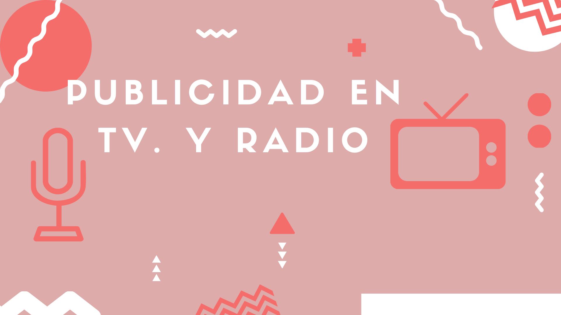 PUBLICIDAD EN RADIO Y TV - MP